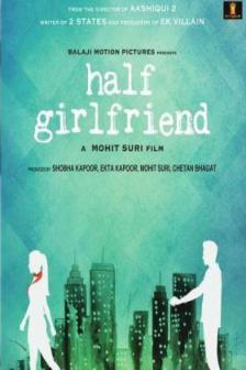 Half Girlfriend - ฮาร์ฟ เกิร์ลเฟรนด์