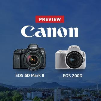 พรีวิว  Canon EOS 6D Mark II, EOS 200D กล้อง DSLR สองระดับ ตอบโจทย์คนงบน้อย