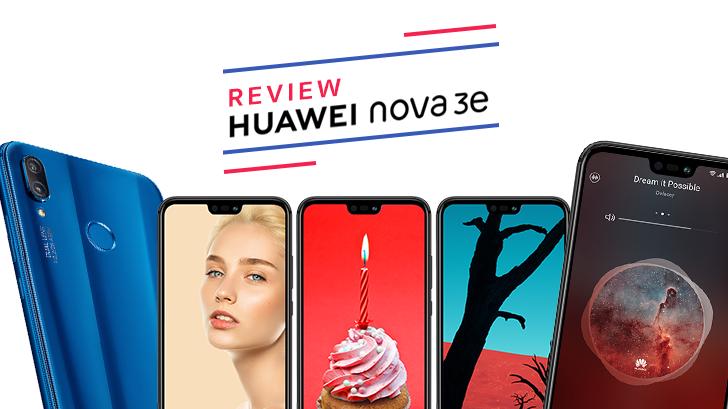 รีวิว Huawei Nova 3e สมาร์ทโฟนมิดเรนจ์ กล้องดี เซลฟี่สวย ดีไซน์เรือธง